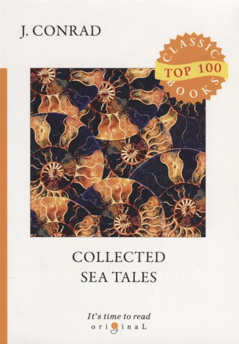 Conrad J. Collected Sea Tales conrad j chance