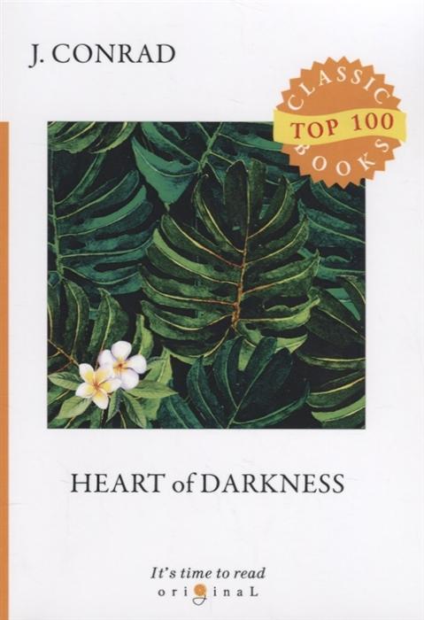Conrad J. Heart of Darkness цена и фото