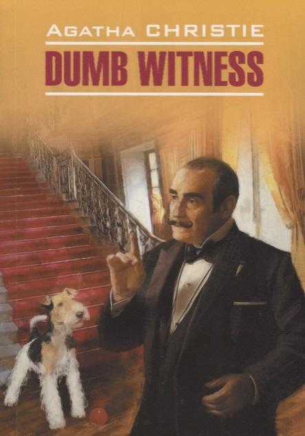 Christie A. Dumb Witness цены
