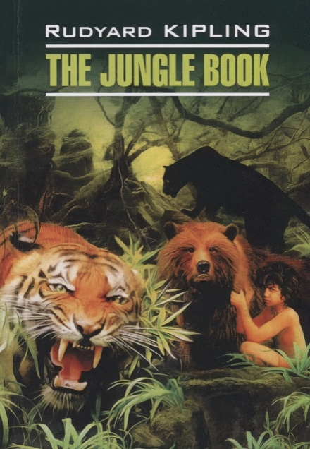 Фото - Kipling R. The Jungle Book kipling r the jungle book isbn 9781909621817