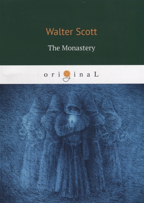Scott W. The Monastery scott w quentin durward