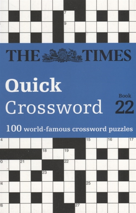 The Times Quick Crossword Book 22 100 General Knowledge Puzzles