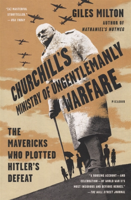 где купить Milton G. Churchill s Ministry of Ungentlemanly Warfare дешево