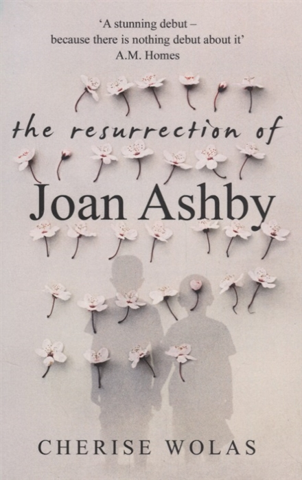 Wolas C. The Resurrection of Joan Ashby