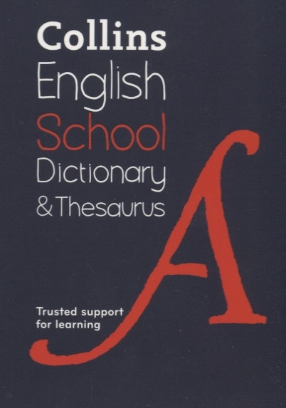 Collins English School Dictionary Thesaurus Trusted support for learning collins italian dictionary