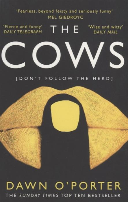 O'Porter D. The Cows