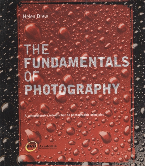 Drew H The Fundamentals of Photography