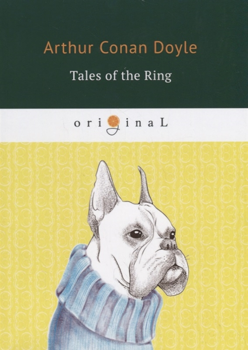 Doyle A. Tales of the Ring doyle a tales of terror