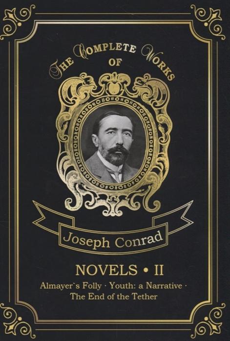 Conrad J. Novels II conrad j lord jim лорд джим на англ яз conrad j