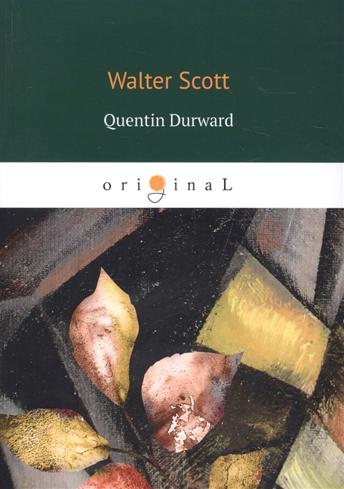Scott W. Quentin Durward scott w quentin durward