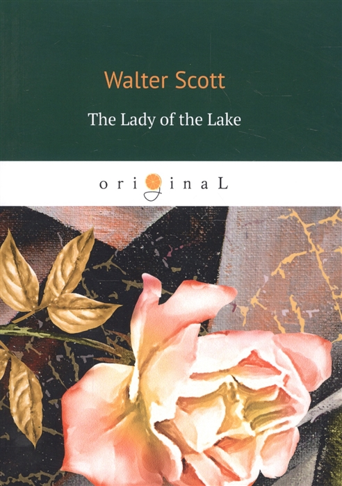 Scott W. The Lady of the Lake deloras scott the lady and the outlaw