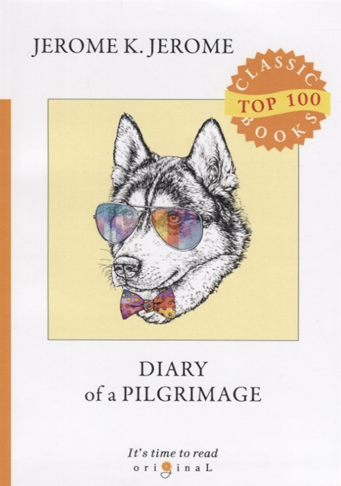 лучшая цена Jerome J. Diary of a Pilgrimage