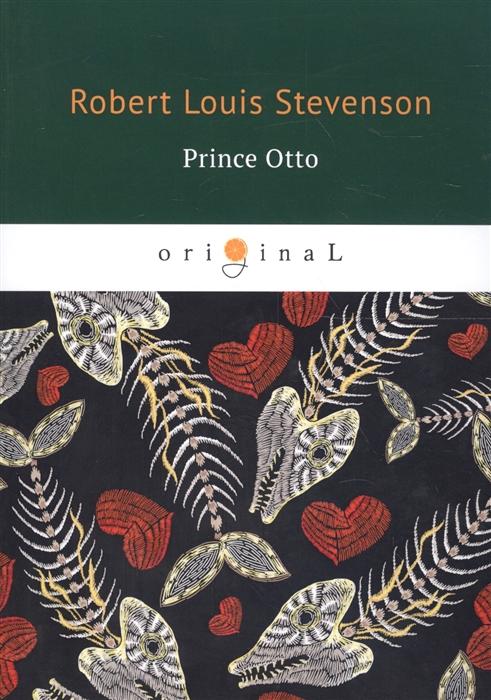 Stevenson R. Prince Otto stevenson r kidnapped