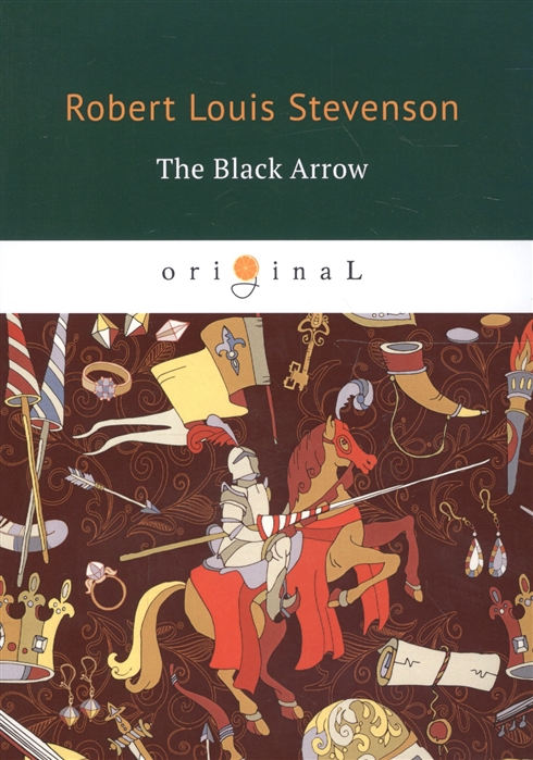 цена Stevenson R. The Black Arrow онлайн в 2017 году