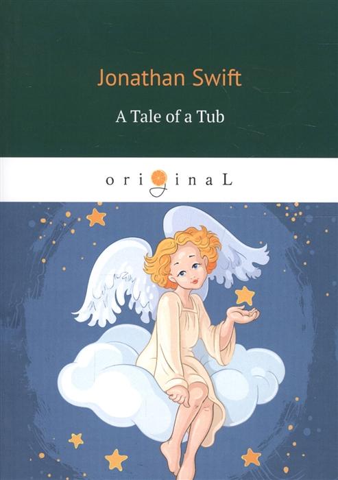 Swift J. A Tale of a Tub недорого