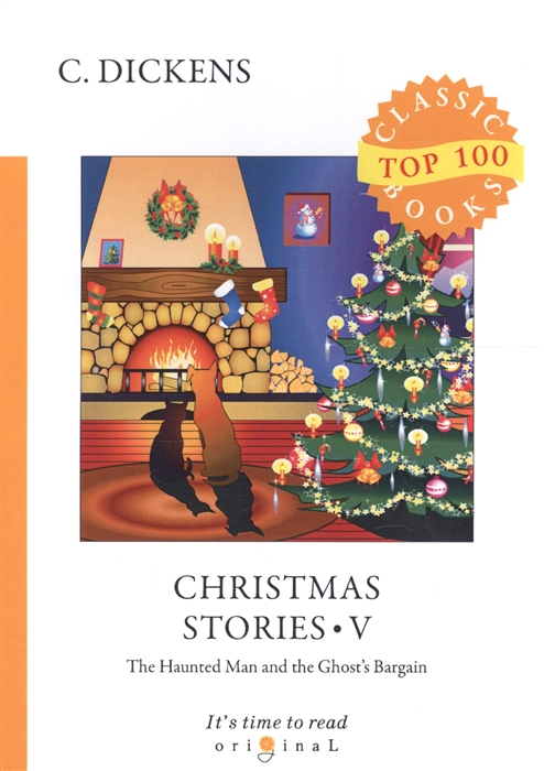 Dickens C. Christmas Stories V The Haunted Man and Ghost s Bargain недорого