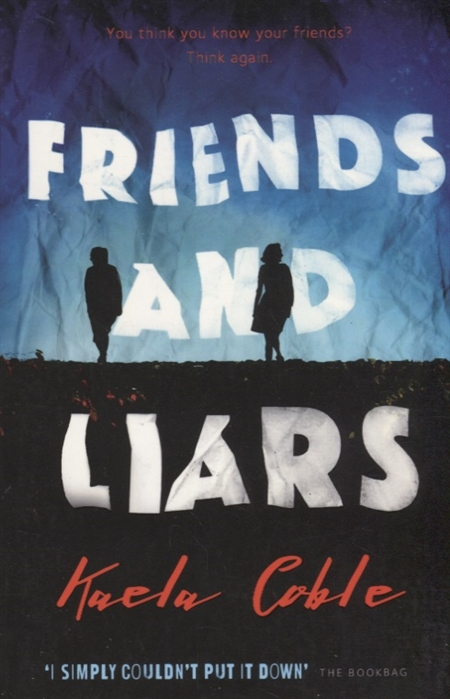 CobleK. Friends and Liars young liars vol 1 daydream believer