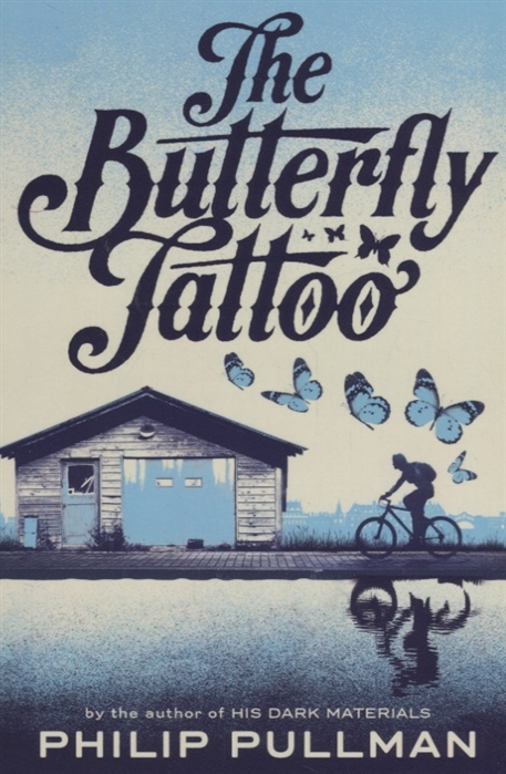 Pullman P. The Butterfly Tattoo pullman p the book of dust volume one la belle sauvage