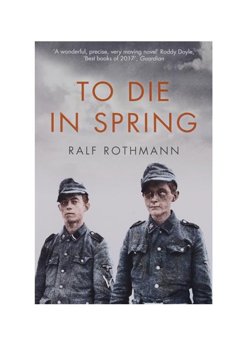 Rothmann R. To Die in Spring