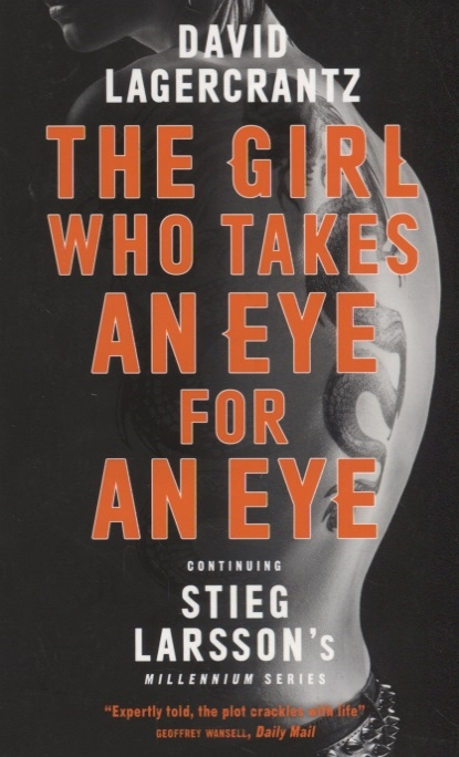 Lagercrantz D. The Girl Who Takes an Eye for an Eye the sheep who hatched an egg