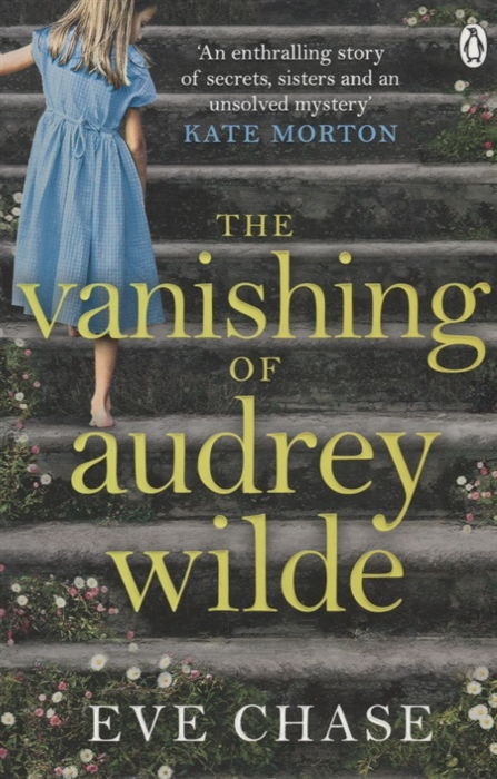 Chase E. The Vanishing of Audrey Wilde сергей горшков the vanishing world kamchatka