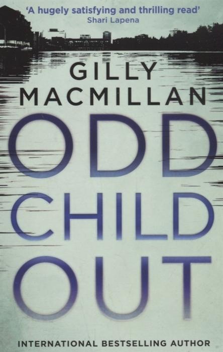Macmillan G. Odd Child Out macmillan g odd child out