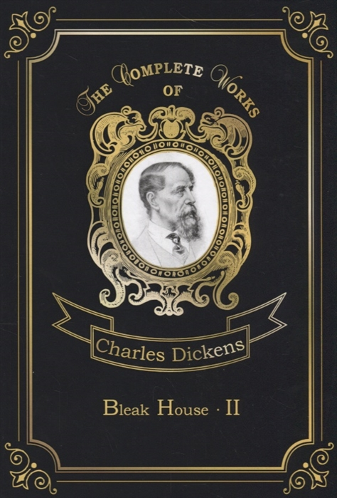 Dickens C. Bleak House II