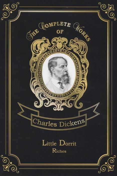 Dickens C. Little Dorrit Riches c dickens little dorrit riches