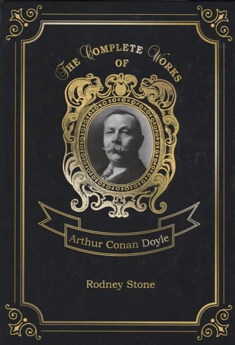 Doyle A. Rodney Stone doyle arthur conan rodney stone a novel