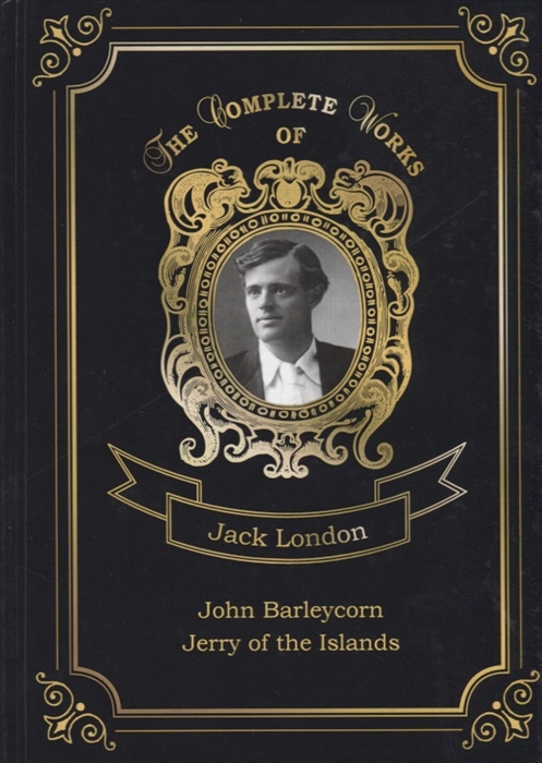 London J. John Barleycorn and Jerry of the Islands london j john barleycorn and jerry of the islands