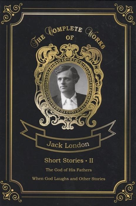Фото - London J. Short Stories II london jack short stories v