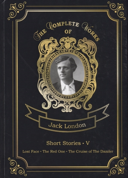 London J. Short Stories V Lost Face The Red One The Cruise of The Dazzler the red one