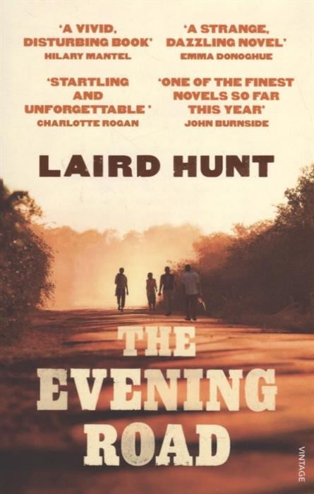Hunt L. The Evening Road hunt l the evening road