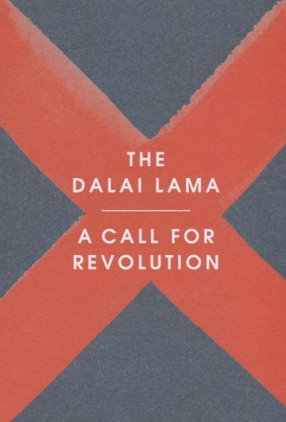 The Dalai Lama A Call for Revolution gems of wisdom from the seventh dalai lama