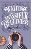 Waiting For Monsieur Bellivier