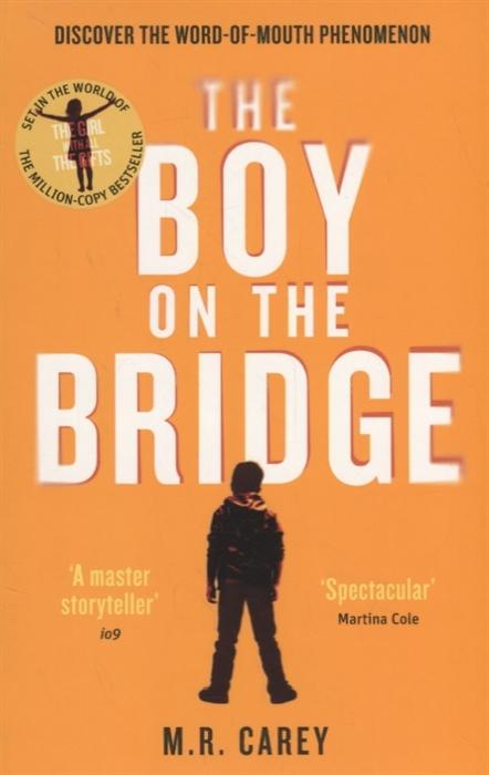 цена на CareyM. The Boy on the Bridge