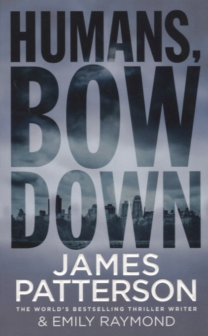 лучшая цена Patterson J. Humans Bow Down