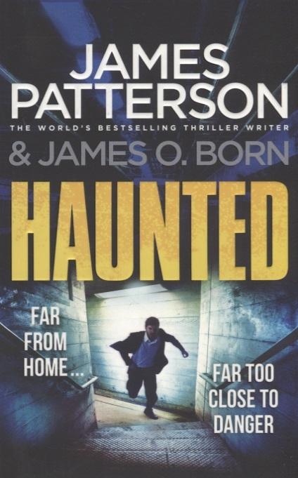 Patterson J., Born J. Haunted j