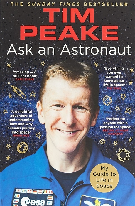 Peake T. Ask an Astronaut My Guide to Life in Space aron christensen my guide to rpg storytelling