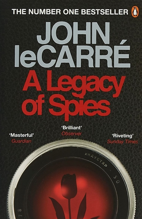 leCarre J. A Legacy of Spies