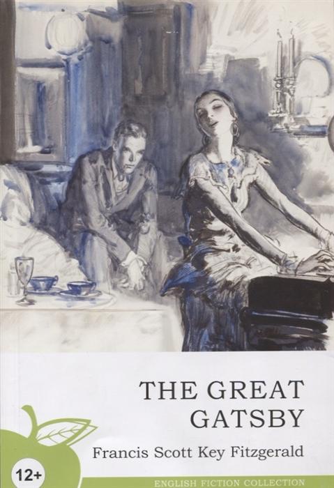 Фицджеральд Ф. The Great Gatsby great gatsby