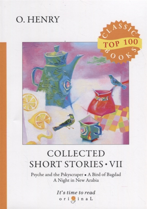 Henry O. Collected Short Stories VII o henry collected short stories iv