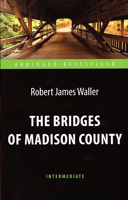 Waller R. The Bridges of Madison County l waller the banker