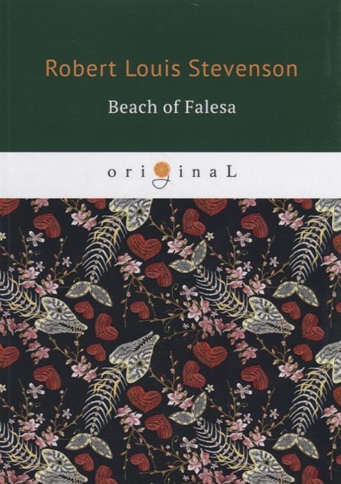 Stevenson R. Beach of Falesa stevenson r weir of hermiston