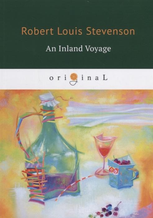 Stevenson R. An Inland Voyage цена