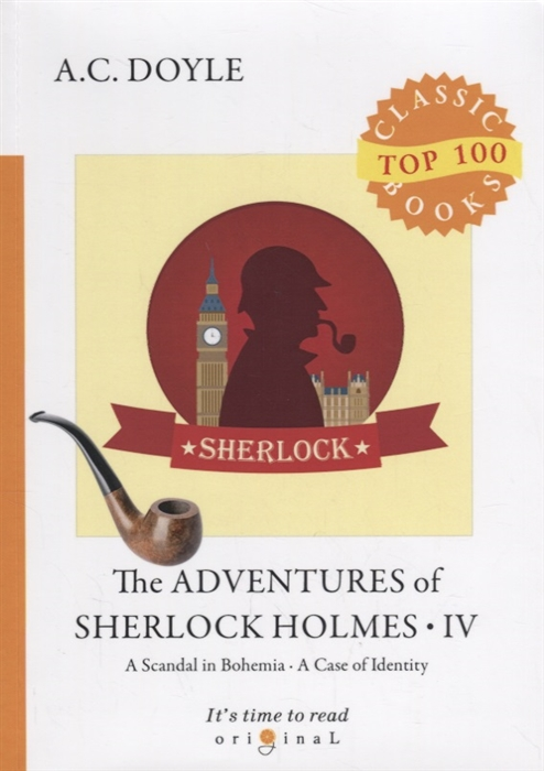Doyle A. The Adventures of Sherlock Holmes IV doyle a the case book of sherlock holmes