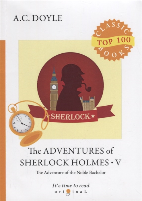 Doyle A. The Adventures of Sherlock Holmes V doyle a the case book of sherlock holmes