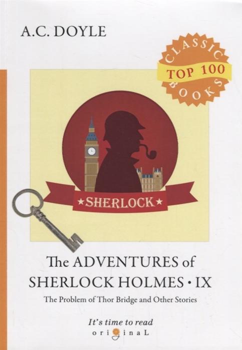 лучшая цена Doyle A. The Adventures of Sherlock Holmes IX