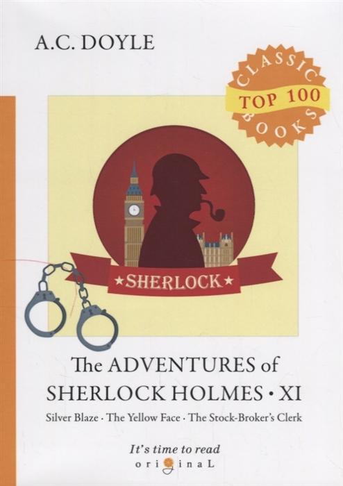 Doyle A. The Adventures of Sherlock Holmes XI doyle a the adventures of sherlock holmes viii