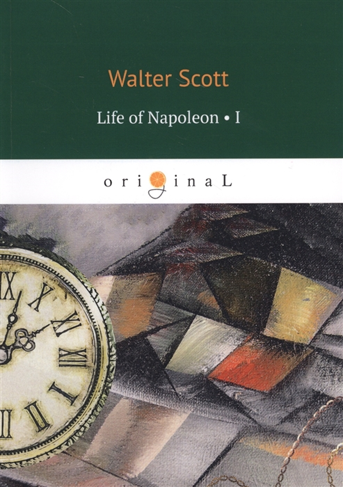Scott W. Life of Napoleon Volume 1 цена